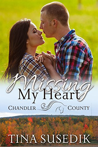 Missing My Heart (A Chandler County Novel)